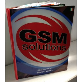 GSMsolutions. The First Years. (Hardback Edition Book)
